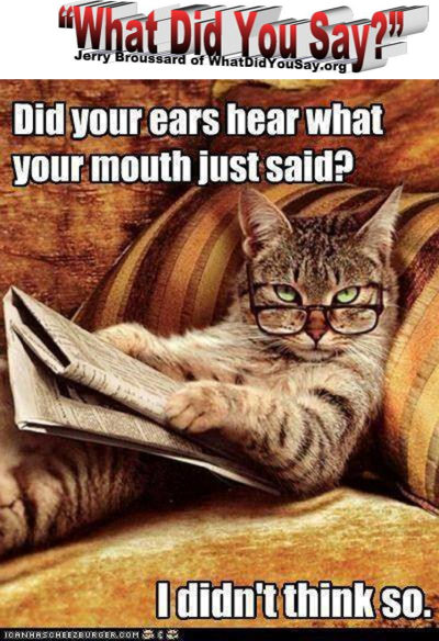 Did you just hear what your mouth said