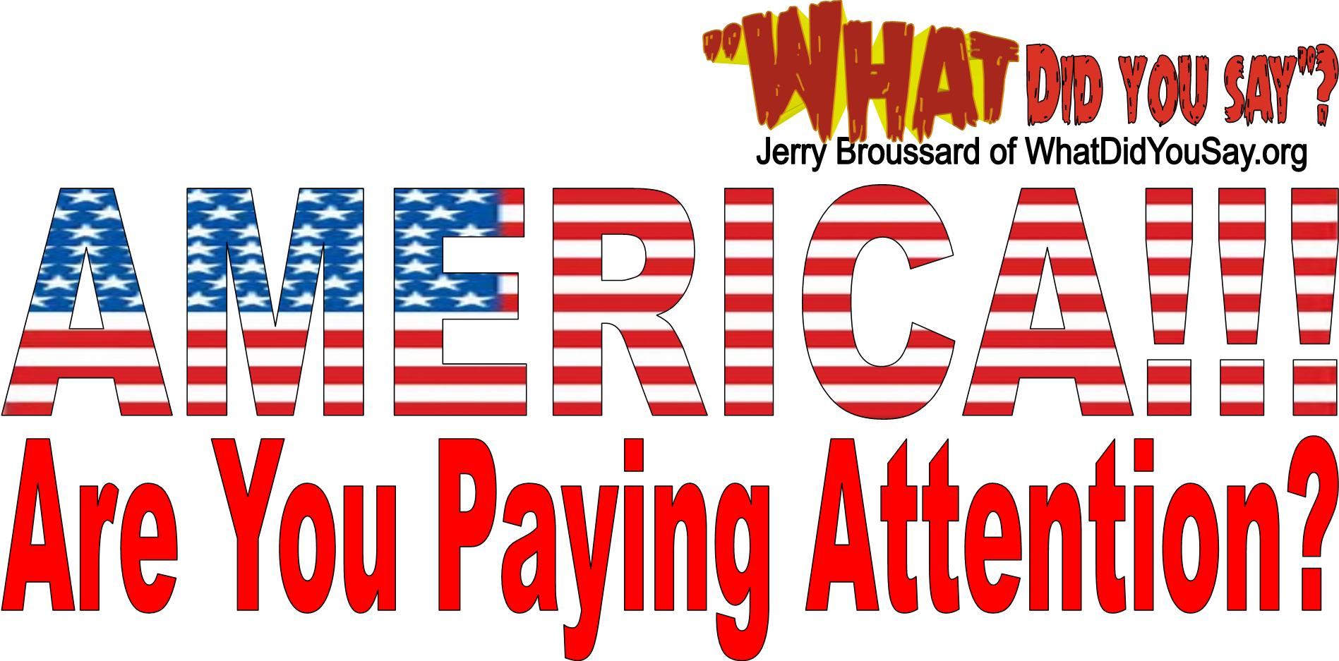 america are you paying attention with flag